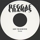 Got to Survive - Single by Sizzla