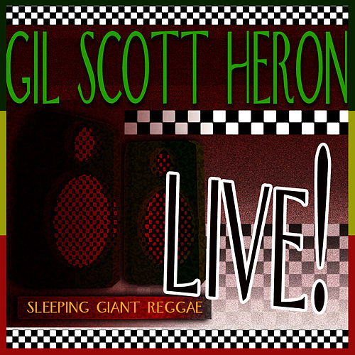 Live! by Gil Scott-Heron
