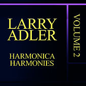 Harmonica Harmonies Vol. 2 by Larry Adler