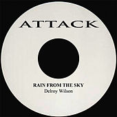 Rain From The Sky by Delroy Wilson
