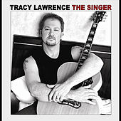The Singer by Tracy Lawrence