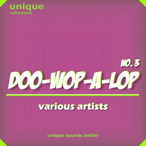 Doo-wop-a-lop, Vol. 3 by Various Artists