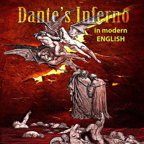 Dante's Inferno (Modern English Translation) by Dante Alighieri
