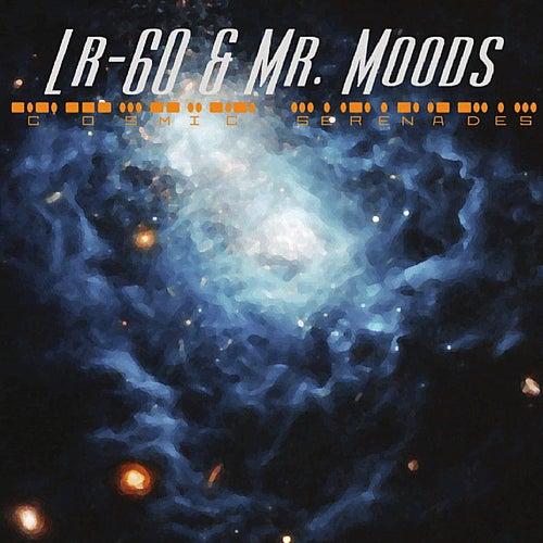 Cosmic Serenades by Lr-60