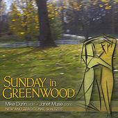 Sunday In Greenwood by Mike Dunn