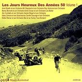 Les Jours Heureux De Années 50, Vol. 1 by Various Artists