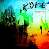 Kofi & Friends by Various Artists