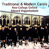 Traditional & Modern Carols by The Choir Of New College Oxford