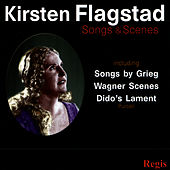 Kirsten Flagstad : Songs & Scenes by Kirsten Flagstad