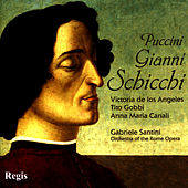 Puccini: Gianni Schicchi by Victoria De Los Angeles