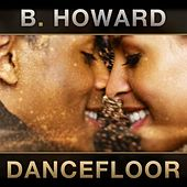 Dancefloor by B. Howard