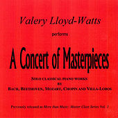 A Concert of Masterpieces by Valery Lloyd -Watts