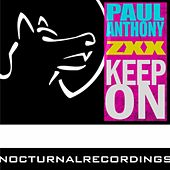 Keep On by Paul Anthony
