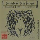 Kochankowie roku tygrysa by Various Artists