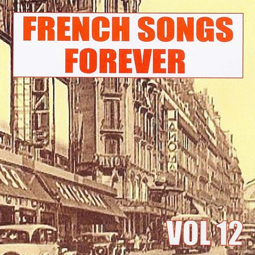 French Songs Forever, Vol. 12 by Various Artists