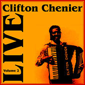 Live Part 2 von Clifton Chenier