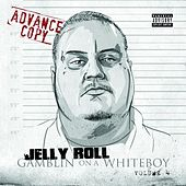 Gamblin On A Whiteboy 4 by Jelly Roll