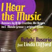 I Hear The Music (DJ Oji, Aki Bergen, Crazibiza Remixes Deluxe) by Ralphi Rosario