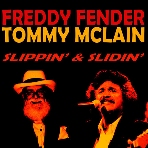 Slippin' & Slidin' by Freddy Fender