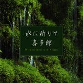 Mizu Ni Inori Te by Kitaro