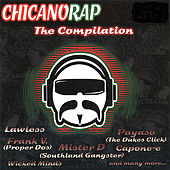 Chicano Rap: The Compilation by Various Artists