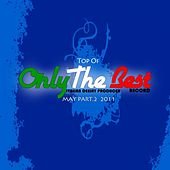 May 2011: Top of Only the Best Record, Vol. 2 by Various Artists