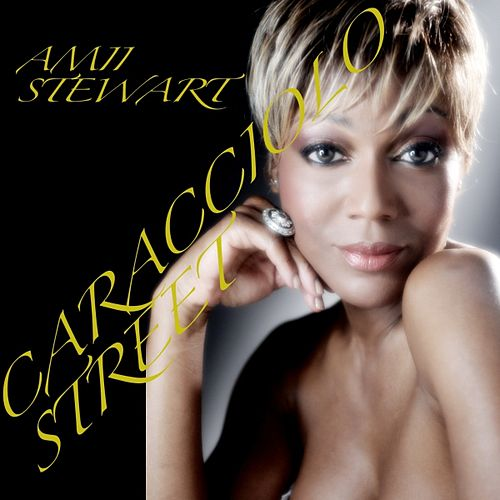 Caracciolo Street (Bilingual Double Album Set Digital Version) by Amii Stewart