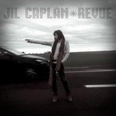 Revue by Jil Caplan