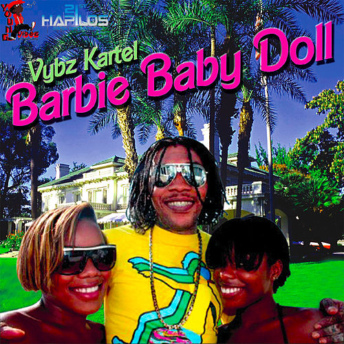 Barbie Baby Doll by VYBZ Kartel