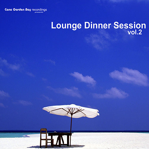 Lounge Dinner Session Vol.2 by Various Artists