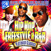 Hip Hop, Freestyle & R&B Platinum Classics (Re-Recorded / Remastered Versions) by Various Artists