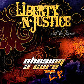 Chasing a Cure 'LP' by Liberty n' Justice