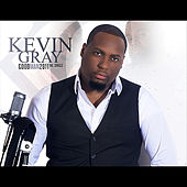 Good Man 2011 by Kevin Gray