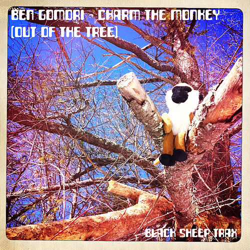 Charm The Monkey (Out Of The Tree) by Ben Gomori