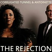 The Rejection by Corrugated Tunnel