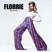 Experiments by Florrie