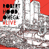 Omega: Alive by Robert Hood