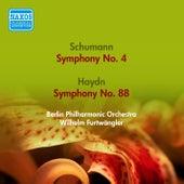 Schumann, R.: Symphony No. 4 / Haydn, J.: Symphony No. 88 (Berlin Philharmonic, Furtwangler) (1951, 1953) by Wilhelm Furtwängler
