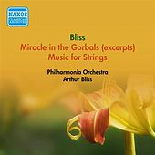 Bliss, A.: Miracle in the Gorbals (Excerpts) / Music for Strings (Philharmonia Orchestra, Bliss) (1954) by Arthur Bliss
