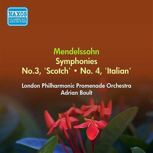 Mendelssohn, F.: Symphonies Nos. 3, 'Scottish' and 4, 'Italian' (London Philharmonic Promenade, Boult) (1955) by Adrian Boult