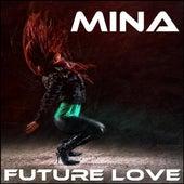 Feel Alive (feat. Voyce) - Single by Mina