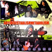 Antidisestablishmetabolism by Heiruspecs