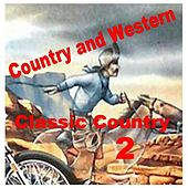Classic Country 2 by Various Artists
