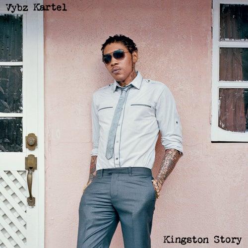 Kingston Story by VYBZ Kartel