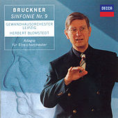 Bruckner: Symphony No.9 / Adagio from String Quintet in F by Gewandhausorchester Leipzig