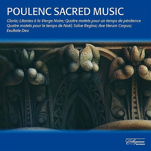 Poulenc: Sacred Music by Various Artists