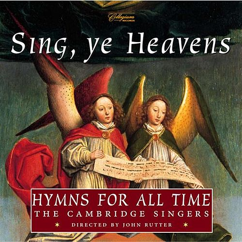 Sing, Ye Heavens - Hymns for All Time by Various Artists