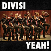 Yeah! (A Cappella) - Single by Divisi