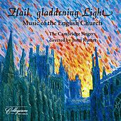 Hail, Gladdening Light - Music Of The English Church von Various Artists