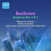 Beethoven: Symphonies No. 2 and 7 by Herbert Von Karajan